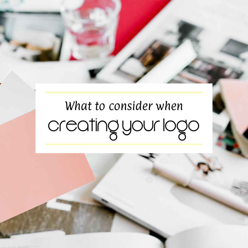 What to Consider When Creating Your Logo