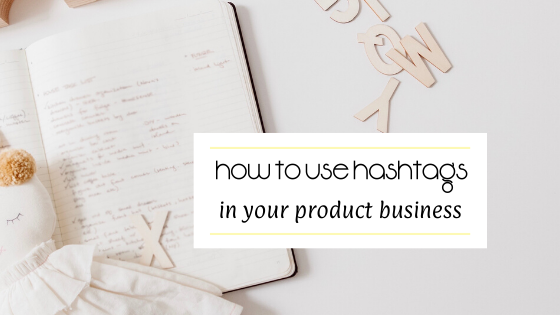 hashtags for your product business
