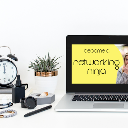 Become A Networking Ninja