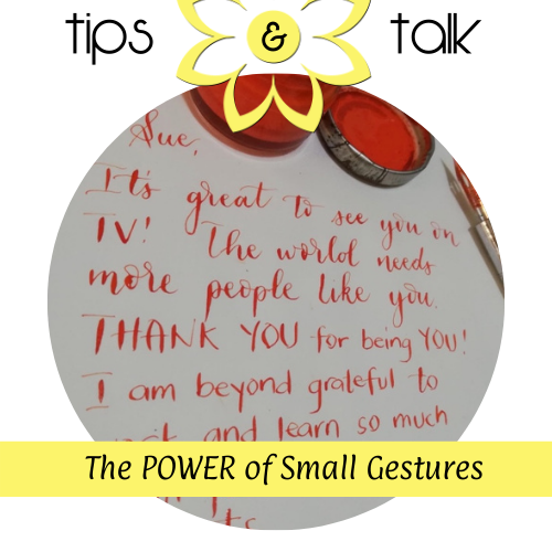 The Power of Small Gestures - Message
