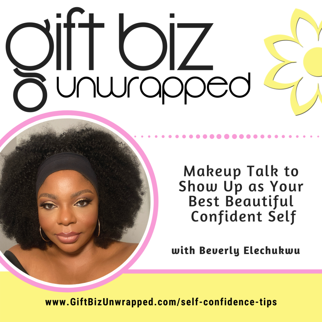 Makeup & self confidence tips with Beverly Elechukwu – Makeup by Bev