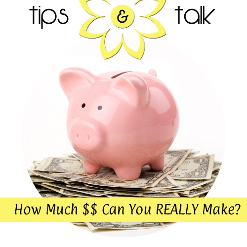 How Much $$ Can You Really Make?