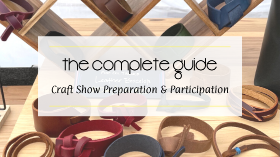 The Complete Guide to Craft Show Participation and Preparation