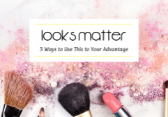Looks matter