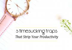 Timesucking traps